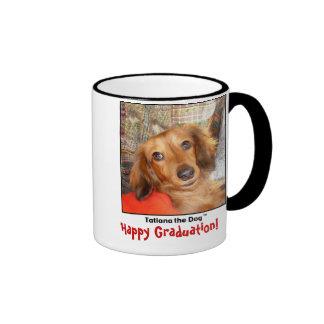 Tatiana The Dog mug, Happy Graduation! Ringer Mug