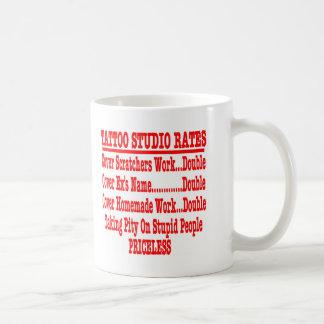 "Tattoo Studio Rates ""Priceless"" Coffee Mug"
