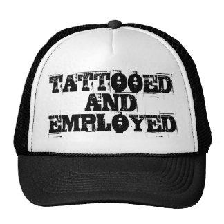 TATTOOED AND EMPLOYED CAP TRUCKER HATS