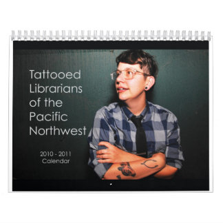 Tattooed Librarians of the Pacific Northwest Wall Calendar