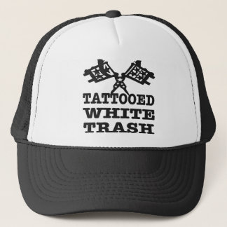Tattooed White Trash Trucker Hat