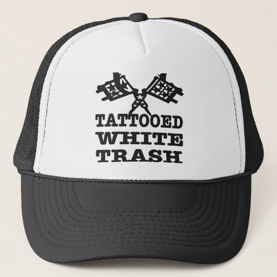 Tattooed White Trash Trucker Hat