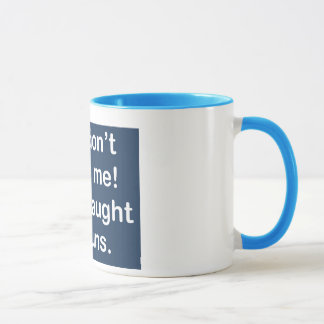 Taught by Nuns in Dark Blue Mug