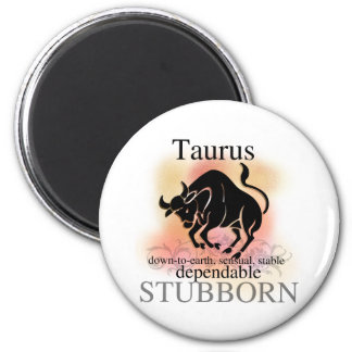 Taurus About You 6 Cm Round Magnet