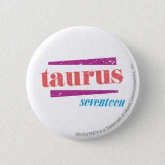 Taurus LtPink 6 Cm Round Badge