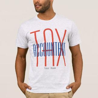 """Tax Accountant"" T-Shirt"