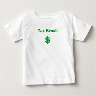 Tax Break, $ Baby T-Shirt