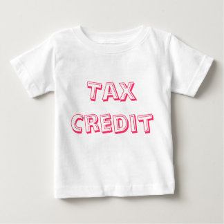 Tax Credit pink text Baby T-Shirt
