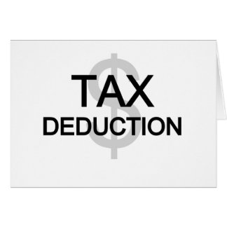 Tax Deduction Tshirts and Gifts Greeting Card