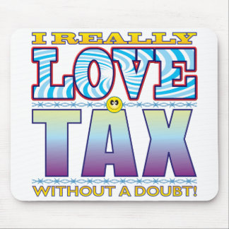 Tax Love Face Mouse Pad