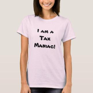Tax Maniac - Tax Preparer Nickname Tee Shirt