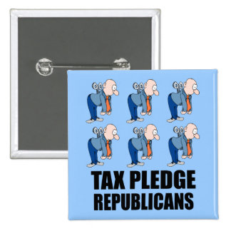 tax pledge republicans 15 cm square badge