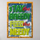 Tax the greedy Feed the Needy poster