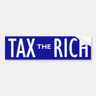 Tax the Rich Bumper Sticker