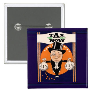 Tax the Rich Now 15 Cm Square Badge