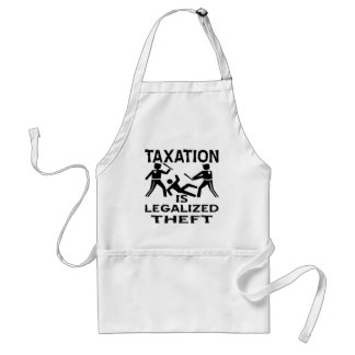 Taxation Is Legalized Theft Standard Apron
