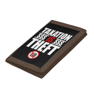 TAXATION IS THEFT Wallet