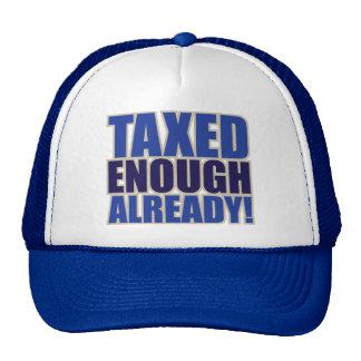 TAXED ENOUGH ALREADY! CAP