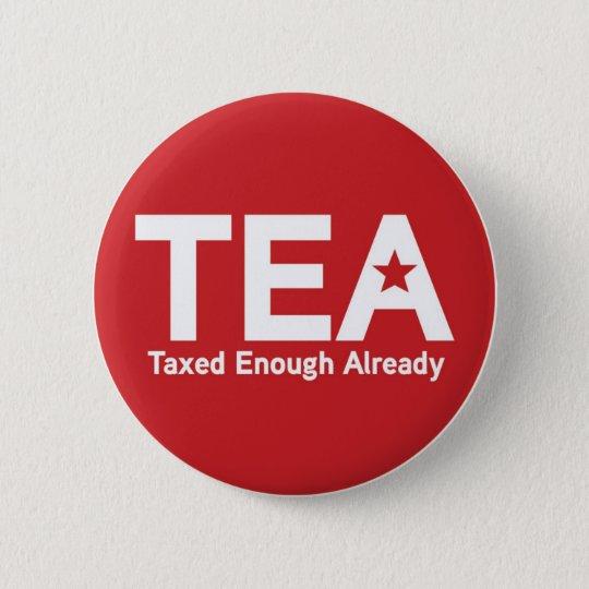 Taxed Enough Already Pin