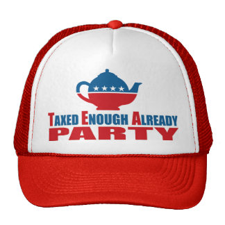 Taxed Enough Already Tea Party Movement Hat