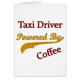 Taxi Driver Powered By Coffee Greeting Card