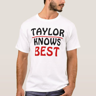 Taylor Knows best one T-Shirt