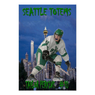 Taylor Perkins - Seattle Totems Poster