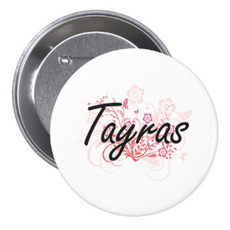 Tayras with flowers background 7.5 cm round badge