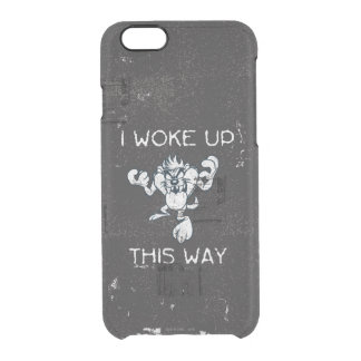 TAZ™ I Woke Up This Way Clear iPhone 6/6S Case