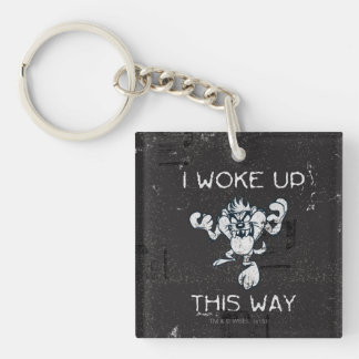 TAZ™ I Woke Up This Way Key Ring