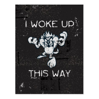 TAZ™ I Woke Up This Way Postcard