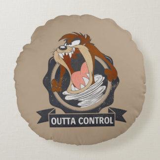 TAZ™ Outta Control Round Cushion