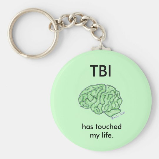 """TBI has touched my life"" keychain"