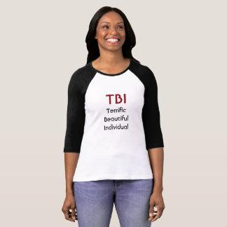 TBI Terrific Beautiful Individual T-Shirt