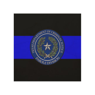 TDCJ Parole Division Thin Blue Line Wood Wall Art