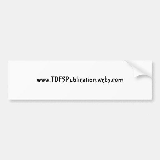 TDFS(DOT)COM  BUMPER STICKER