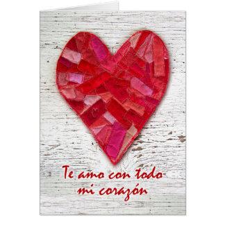 Te amo con todo mi corazon, Spanish Valentine Card