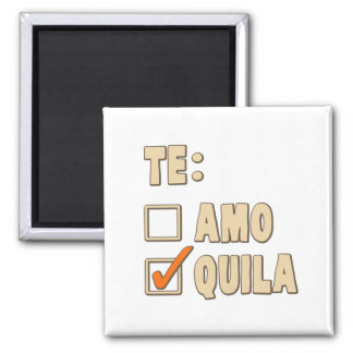 Te Amo Tequila Spanish Choice Fridge Magnets