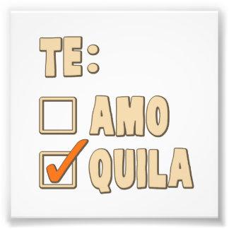 Te Amo Tequila Spanish Choice Photo Art