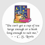 Tea & Books w Quote Round Stickers, 2 sizes Round Sticker