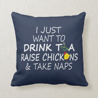 Tea, Chickens And Naps Cushion