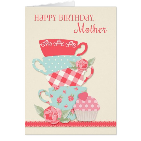 Tea Cups and Roses, Happy Birthday Mother Card