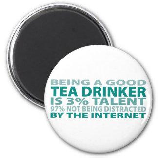 Tea Drinker 3% Talent 6 Cm Round Magnet
