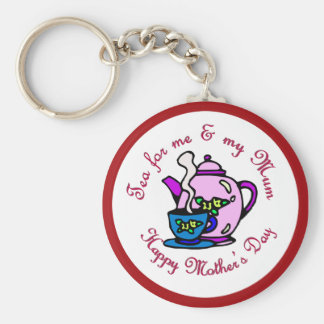 Tea For Me & My Mum - Happy Mother's Day Key Chain