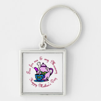 Tea For Me & My Mummy on Mother's Day Key Chains