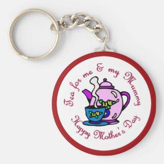 Tea For Me & My Mummy on Mother's Day Keychain