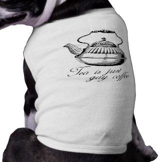 Tea is just gay coffee pet t shirt