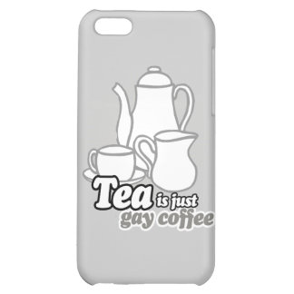 TEA IS JUST GAY COFFEE iPhone 5C COVERS