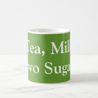 Tea, Milk, Two Sugars Coffee Mug