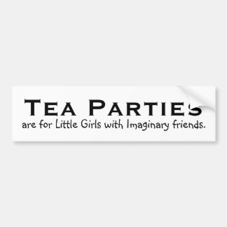 Tea parties are for little girls... bumper sticker